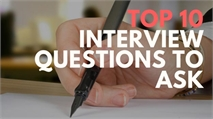Top 10 Interview Questions to Ask