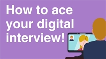 How to ace your digital interview