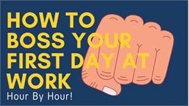 How to BOSS your first day at work | INFOGRAPHIC