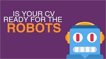 Is Your CV Ready For The Robots?