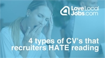4 types of CV's that recruiters HATE reading