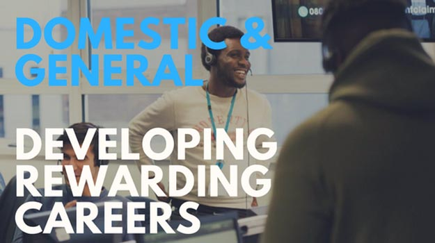 Domestic & General | Developing Rewarding Careers