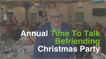 Annual charity Christmas Party held in aid of Time To Talk Befriending
