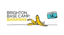 Brighton Base Camp: Bananas
